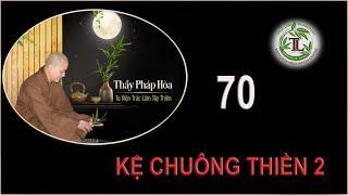 Từng Giọt Sữa Thơm 70 - Thầy Thích Pháp Hòa (TvTrúc Lâm, Ngày 22.10.2020)
