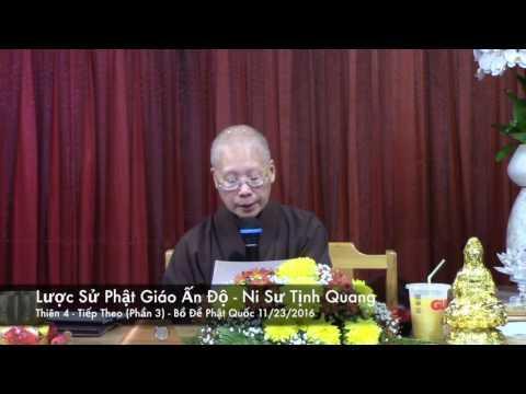 Lược Sử Phật Giáo Ấn Độ - Thiên 4 (tiếp theo - P3)