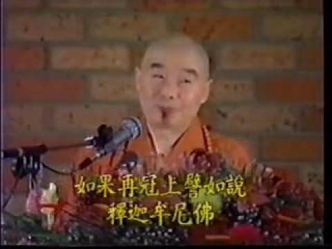 (1-5) Nhận thức Phật Giáo - Pháp Sư Tịnh Không