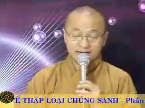 Văn Tế Thập Loại Chúng Sinh: Phần 2: Pháp Tế Độ (06/09/2006) video do Thích Nhật Từ giảng
