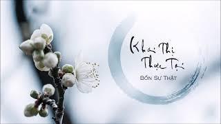 [Full] Khai Thị Thực Tại - Bốn Sự Thật  HT. Viên Minh