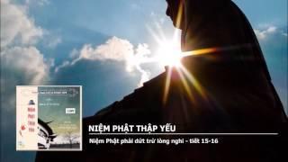 Niệm Phật Thập Yếu (Trọn Bài, 9 Phần) (Rất Hay)