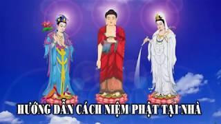 Hướng dẫn niệm Phật,trì chú cho Phật tử tu tại gia