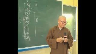 Văn bản Abhidharma Hán Tạng - 04- Mối quan hệ giữa Uẩn- Xứ- Giới P. 2