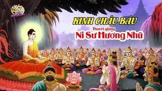 Ni Sư Hương Nhũ  Giảng Kinh Châu Báu ( Ratana - Sutta ) || Thiện Tường