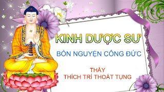 Tụng Kinh Dược Sư (Bản Việt Văn, Có Chữ)