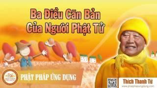 Ba Điều Căn Bản Của Người Phật Tử