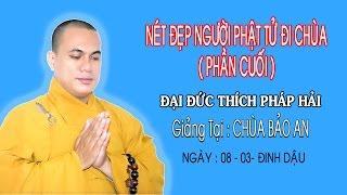 Nét Đẹp Người Phật Tử Đi Chùa ( Phần Cuối)