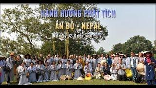 Hành hương Phật tích Ấn Độ - Nepal (Tháng 11/2017) - Phần 1