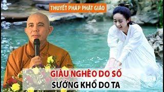 Giàu nghèo do số,sướng khổ tại ta có đúng với Phật giáo không?