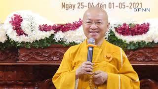Huấn từ của Thầy Nhật Từ trong thời công phu sáng khóa tu XGGD 8 tại chùa Giác Ngộ 26-04-2021