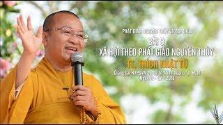 Bài 9: Xã hội theo Phật giáo nguyên thủy