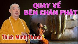 Quay Về Bên Chân Phật