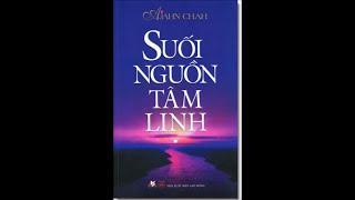 Suối Nguồn Tâm Linh (Tác Giả: Hòa Thượng Ajahn Chah) (Trọn Bài, 2 Phần)