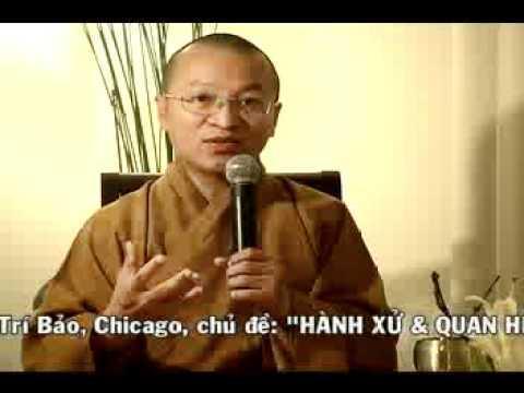 Điều phước lành 5-6: Hành Xử Và Quan Hệ - Phần 1/2 (26/07/2008) video do Thích Nhật Từ giảng