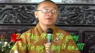 Năm Điều Đạo Đức - Phần 1/2 (08/04/2007) video do Thích Nhật Từ giảng