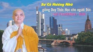 """Sư Cô Thích Nữ Hương Nhũ giảng """"Duy Thức Học"""" cho người Đức tại Frankfurt"""