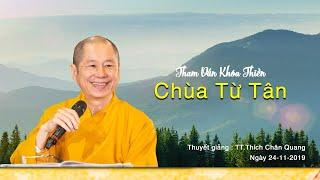 Tham Vấn Khóa Thiền Chùa Từ Tân 24-11-2019