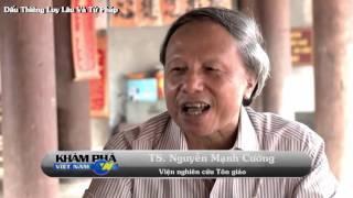 Tìm về dấu thiêng Luy Lâu & tín ngưỡng Tứ Pháp (Thuận Thành, Bắc Ninh)