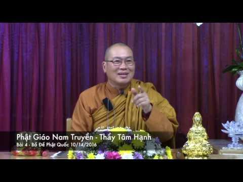 Phật Giáo Nam Truyền - Bài 4