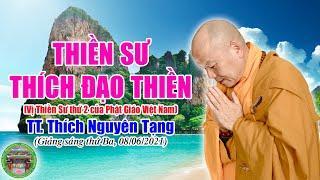 244 . Thiền Sư Thích Đạo Thiền | TT Thích Nguyên Tạng giảng