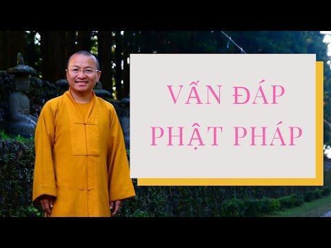Vấn đáp: Phương pháp tu tập theo truyền thống đạo Phật nguyên thủy