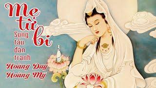 [Hòa Tấu] Mẹ Từ Bi - Mẹ Hiền Quan Thế Âm Bồ Tát - Hòa tấu Đàn Tranh & Đàn Bầu