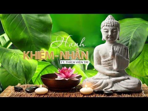Bước đầu học Phật kỳ 18: Hạnh khiêm nhẫn