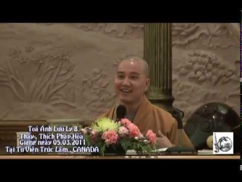Tỏa Ánh Lưu Ly, Part 8 - Thầy Thích Pháp Hòa