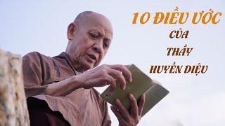 10 điều ước của Thầy Huyền Diệu