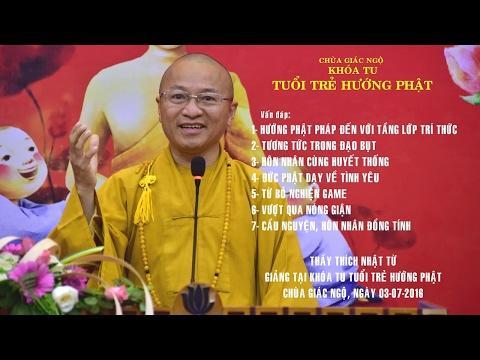 Vấn đáp: Phật dạy về tình yêu, từ bỏ nghiện game, hôn nhân đồng tính