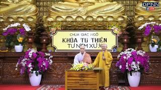 Hòa Thượng Từ Nguyện giảng trong khóa tu Thiền Tứ Niệm Xứ lần 30