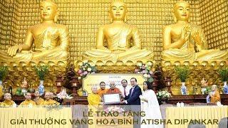 """Lễ trao """" giải thưởng vàng Hòa bình"""" tại chùa Giác Ngộ 20-10-2019"""