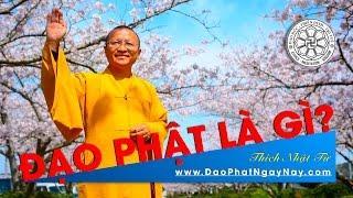 Đạo Phật là gì ?