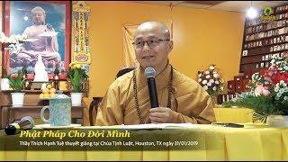 Thích Hạnh Tuệ | Phật Pháp Cho Đời Mình