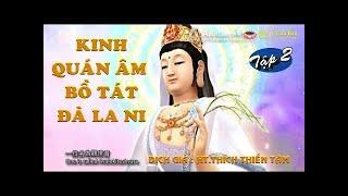 Kinh Quán Âm Bồ Tát Đà La Ni ( Tập 2 Hết )