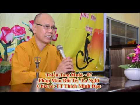 Thiền Tam Muội 07 - Phương Pháp Đối Trị Lo Nghĩ