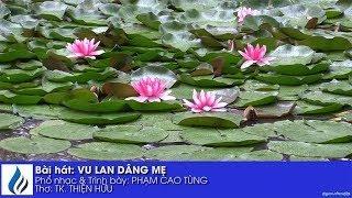 Bài hát: VU LAN DÂNG MẸ