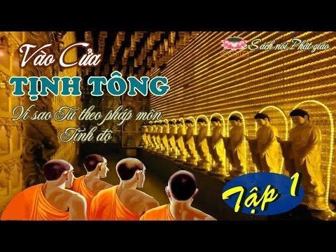 Sách Nói Phật Giáo : Vào Cửa Tịnh Tông