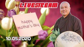 Mother's day - Tụng Khơi suối yêu thương - Thầy Thích Pháp Hòa